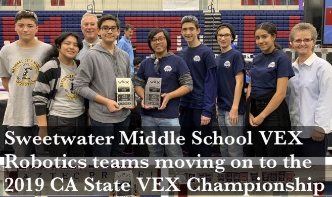 photo of Sweetwater Middle School VEX Robotics teams moving on to the 2019 CA State VEX Championship